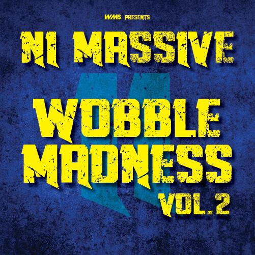 NI Massive Wobble Madness, Vol. 2