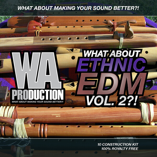 What About: Ethnic EDM Vol 2