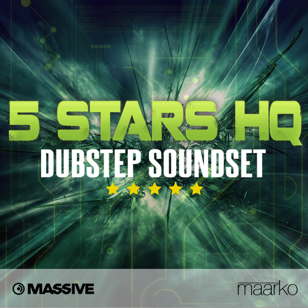 5 Stars HQ Dubstep Soundset