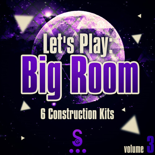 Let's Play: Big Room Vol 3