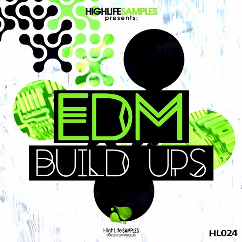 HighLife Samples EDM Build Ups