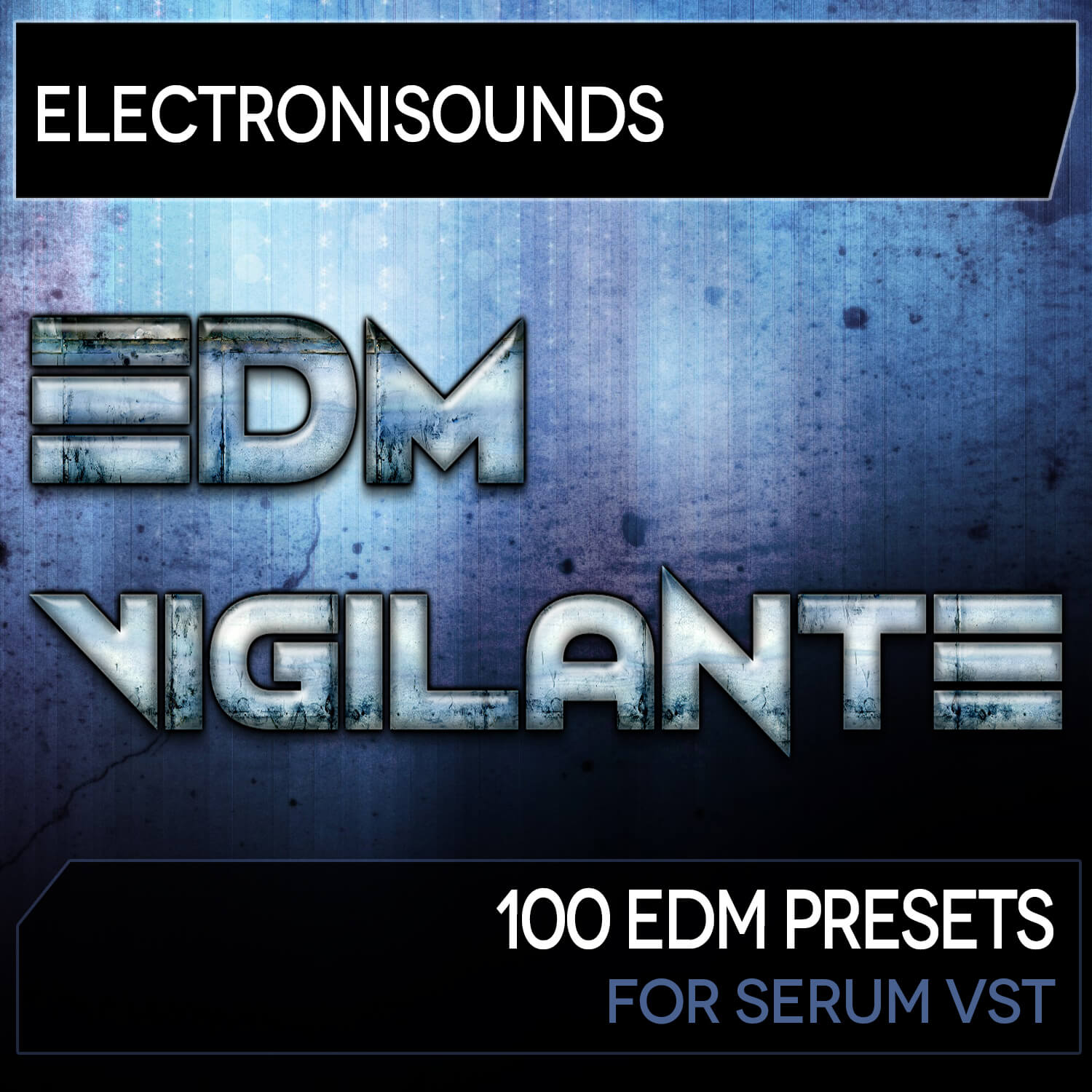EDM Vigilante for Serum