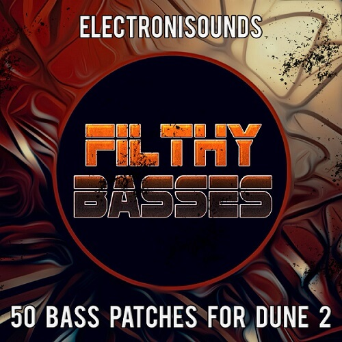 Filthy Basses for DUNE 2