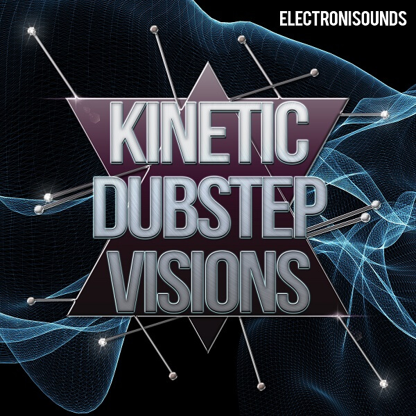 Kinetic Dubstep Visions