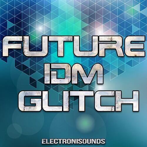 Future IDM Glitch
