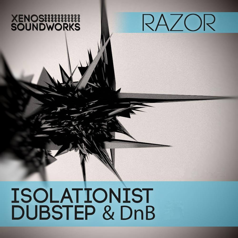 Razor - Isolationist Dubstep, DnB and Moombahcore