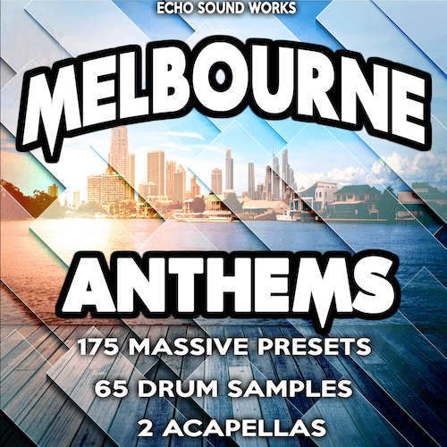 Melbourne Anthems Demo - Free Massive Presets