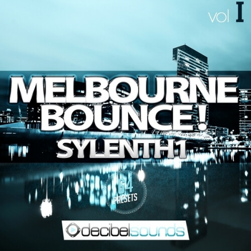 Melbourne Bounce Sylenth1 Vol 1