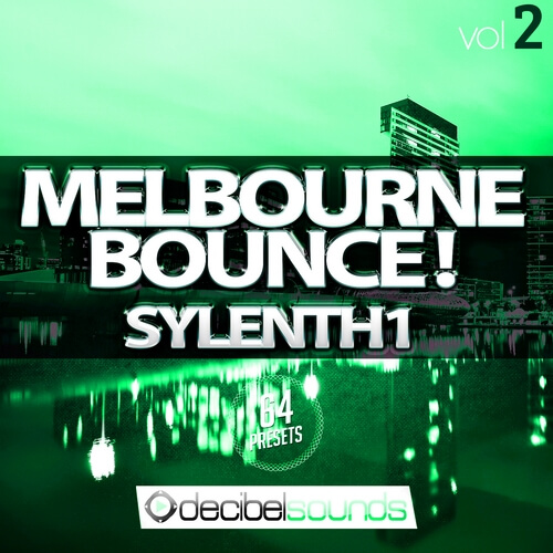 Melbourne Bounce Sylenth1 Vol 2