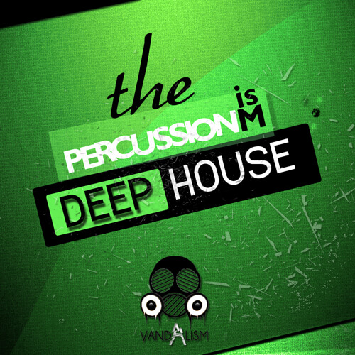 Percussionism: Deep House