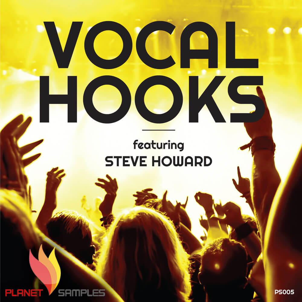 Planet Samples Vocal Hooks feat. Steve Howard