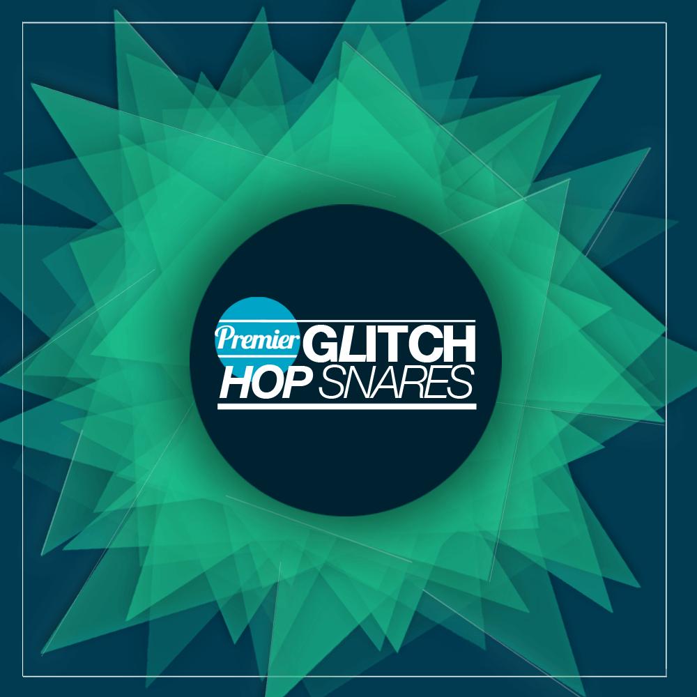 Premier Glitch Hop Snares