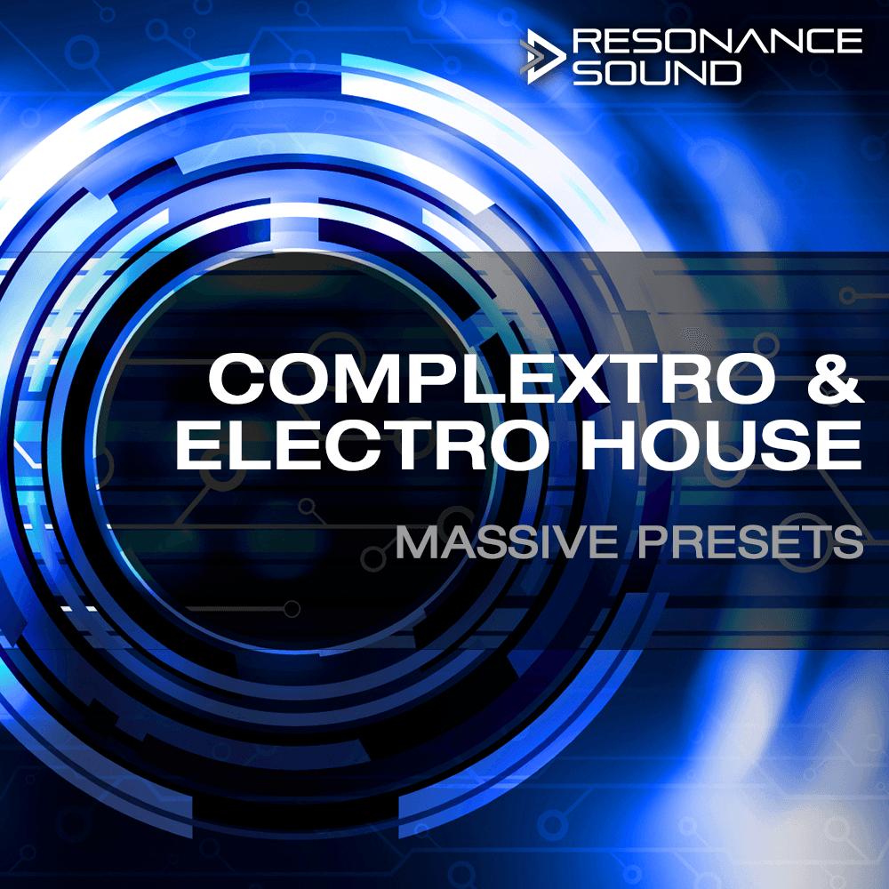 Complextro & Electro House Massive Presets