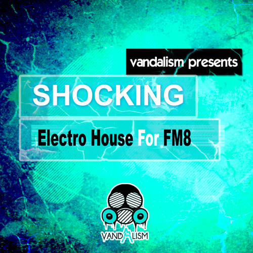 Shocking Electro House For FM8