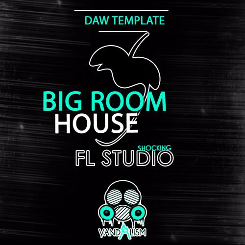 Shocking FL Studio: Big Room House