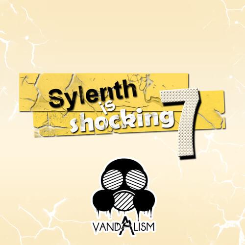 Sylenth Is Shocking 7