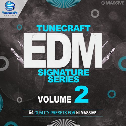 Tunecraft EDM Signature Series Vol.2