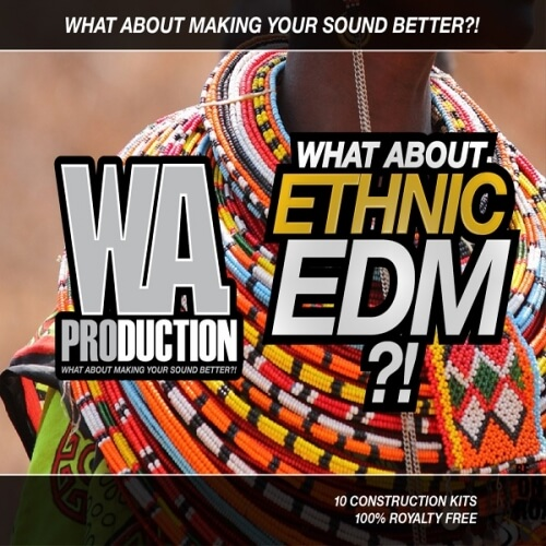 What About: Ethnic EDM