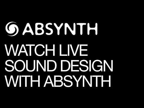 Absynth 5 live sound design demo