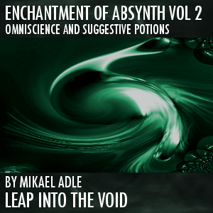 Enchantment Of Absynth Vol. 2