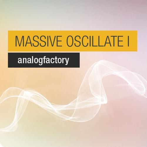 MASSIVE OSCILLATE I