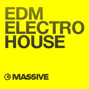 EDM & ELECTRO HOUSE