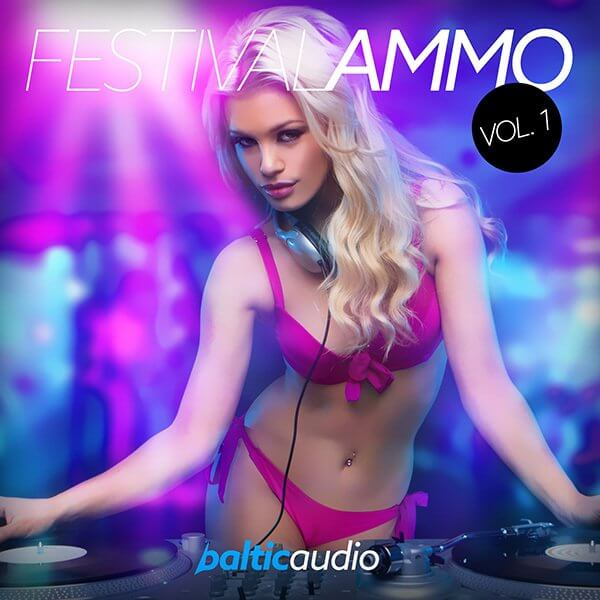 Festival Ammo Vol 1 Demo - Free EDM Samples