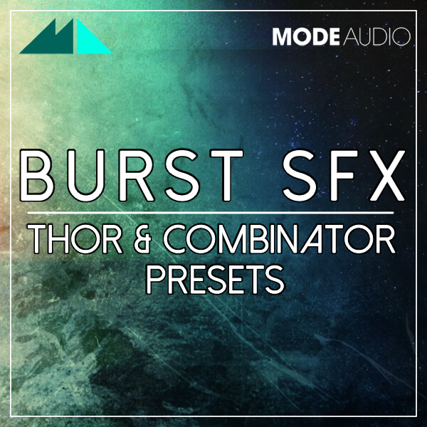 Burst SFX: Thor & Combinator Presets
