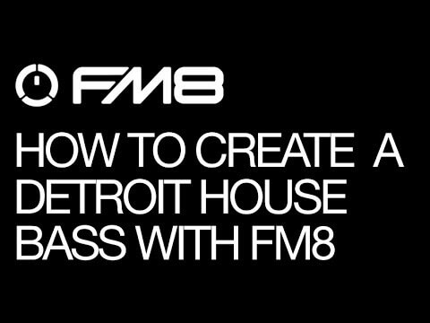 Chill Out With an FM8 Detroit House Bass