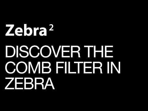Discover the awesome power of the Zebra Combfilter