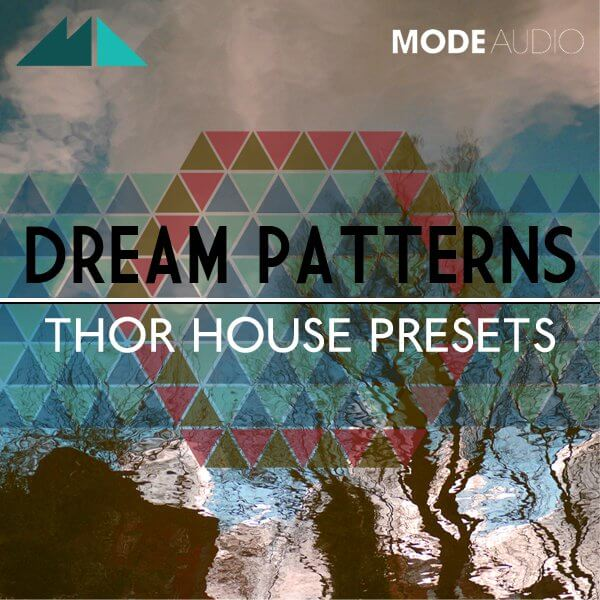 Dream Patterns: Thor House Presets