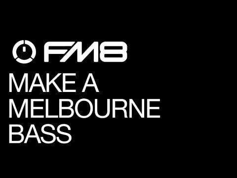 Drop A Melbourne Bass Preset In FM8