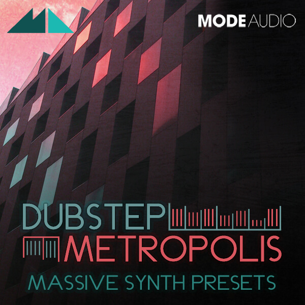 Dubstep Metropolis: Massive Synth Presets
