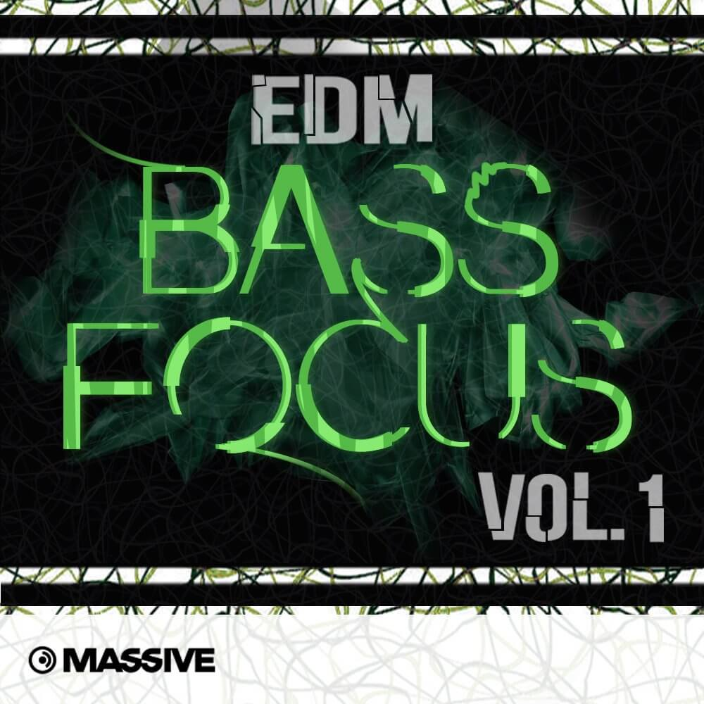 EDM Bass Focus Vol. 1