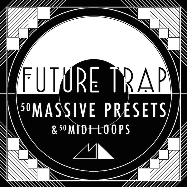 Future Trap: Massive Presets & MIDI Loops