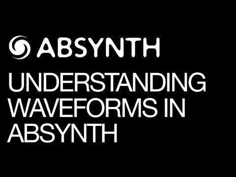 Gaining a Basic Understanding of Absynths Wave Window