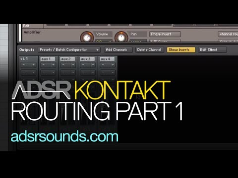 Instrument Routing in Kontakt Part 1