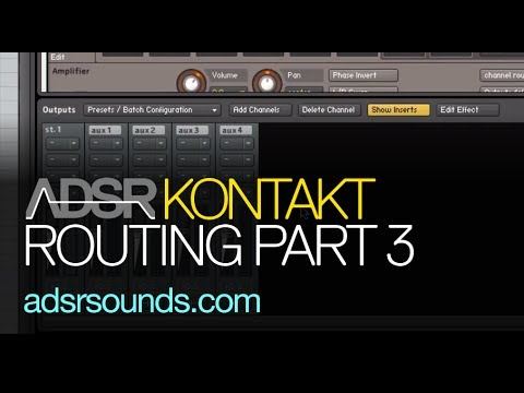 Instrument Routing in Kontakt Part 3