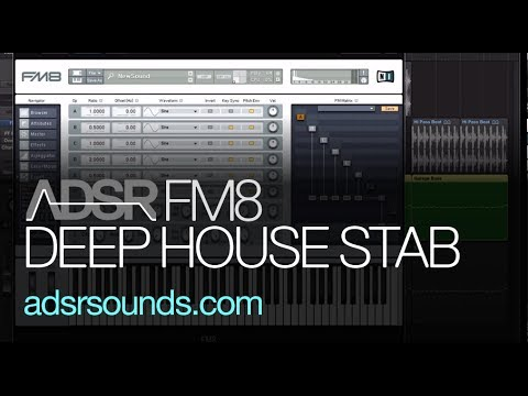 Learn How To Make an FM8 Deep House Chord Stab
