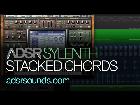 Learn How To Make Stacked Chords in Sylenth
