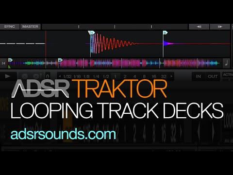 Looping in the Traktor Track Decks