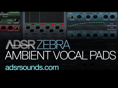 Make Ambient Vocal Pads In U-he Zebra