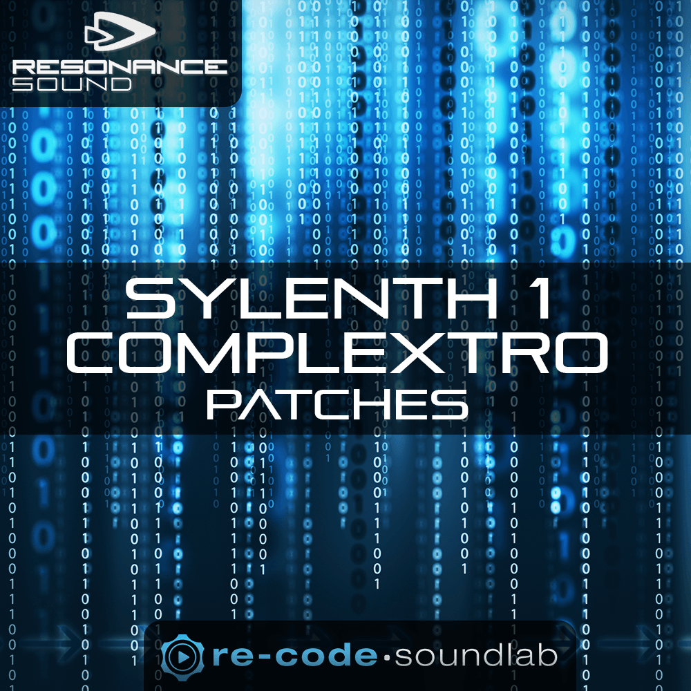 Re-Code Sylenth1 Complextro Patches