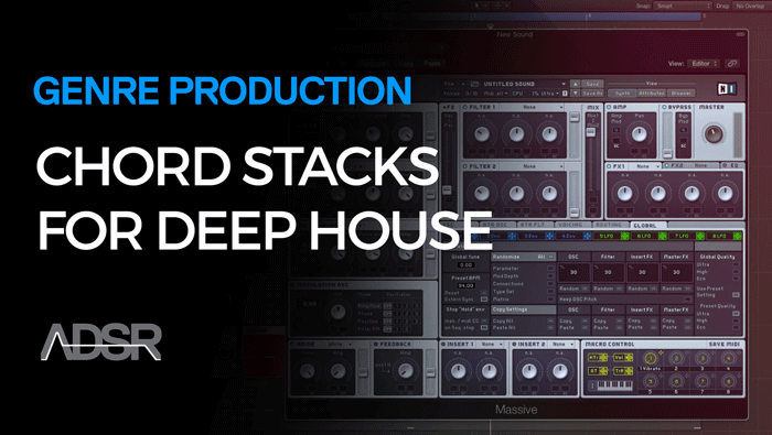 Advanced Chord Stacks for Deep/Future House Producers