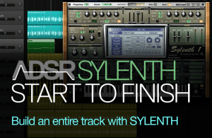 Start To Finish - Build an entire EDM track with Sylenth