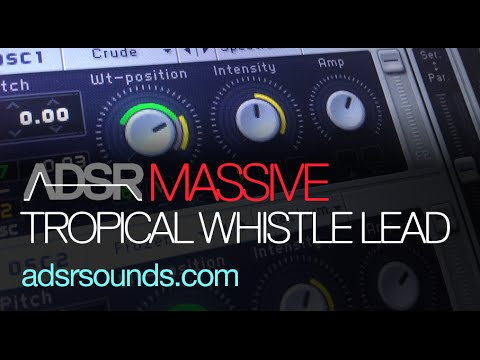 Tropical House Whistle Lead in Massive