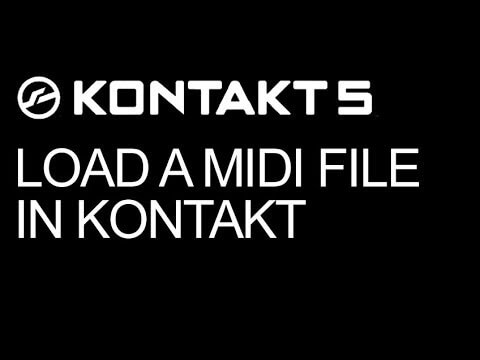 Use a Custom Midi File With Your Instrument in Kontakt