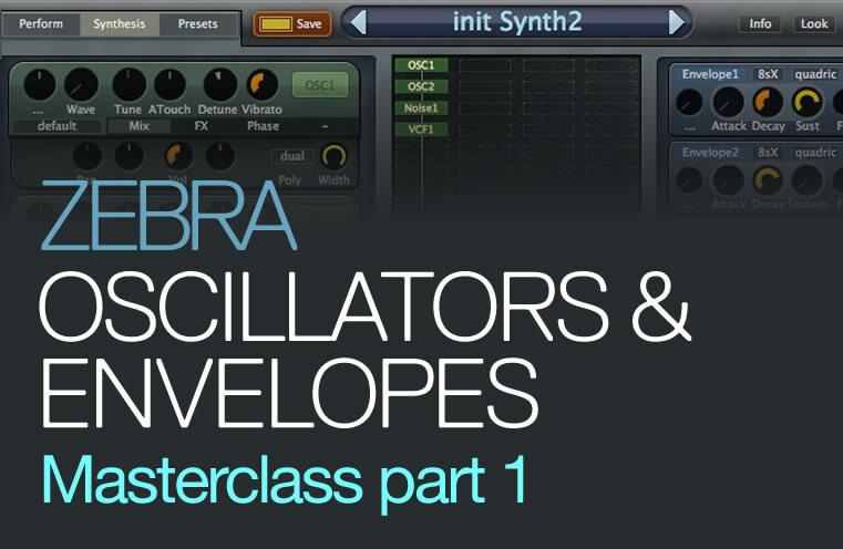 U-He ZEBRA - Oscillators & Envelopes Masterclass