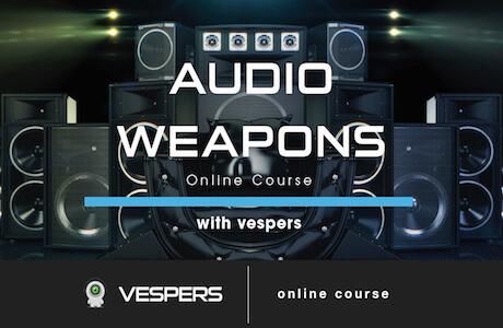 Vespers - Audio Weapons