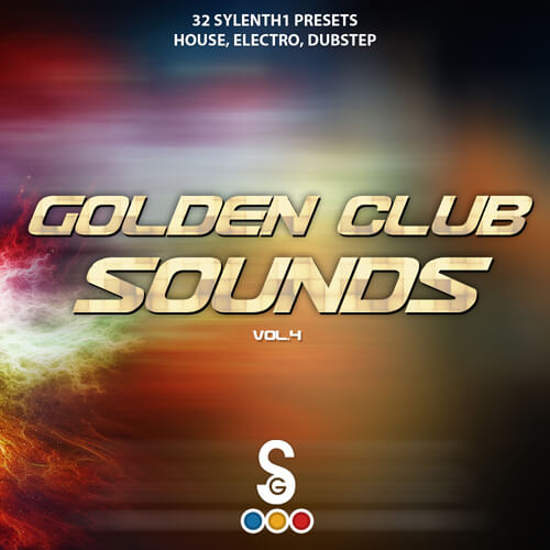 Sylenth1: Golden Club Sounds Vol 4